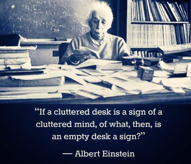 Albert Einstein Messy Desk Quote